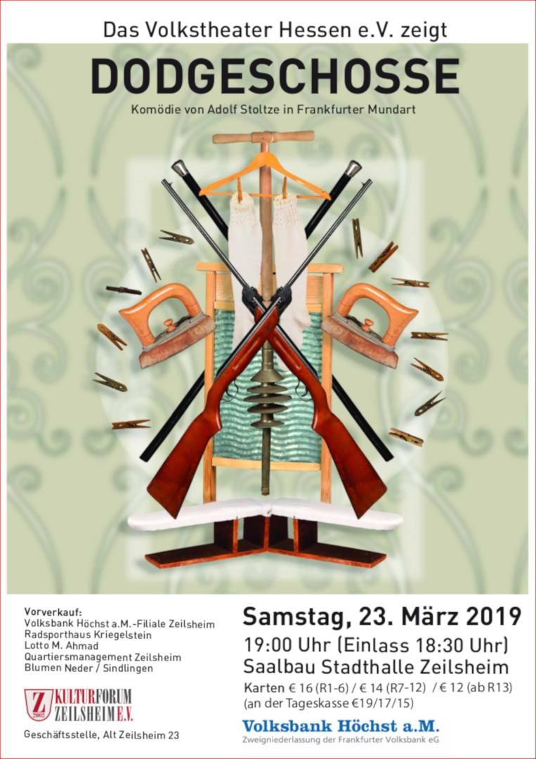 23.03.2019: Volkstheater, Dodgeschosse – in Zeilsheim